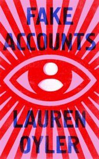 Fake accounts : a novel